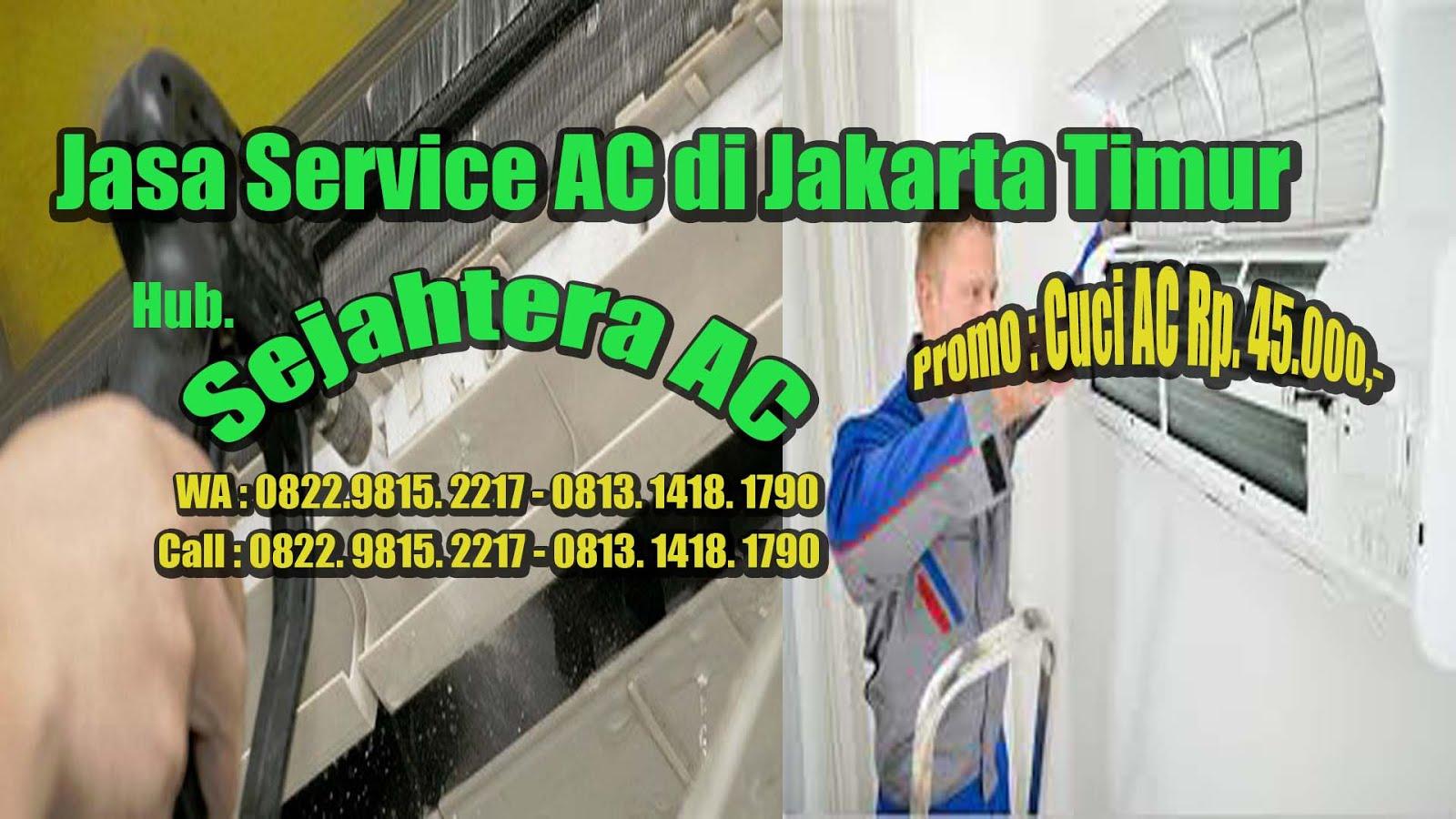 Jasa Service AC di Jakarta Timur