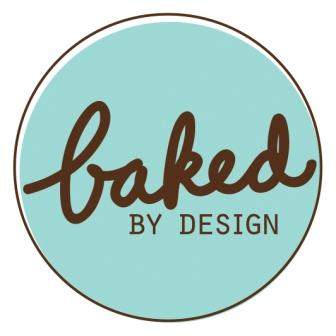 Baked By Design