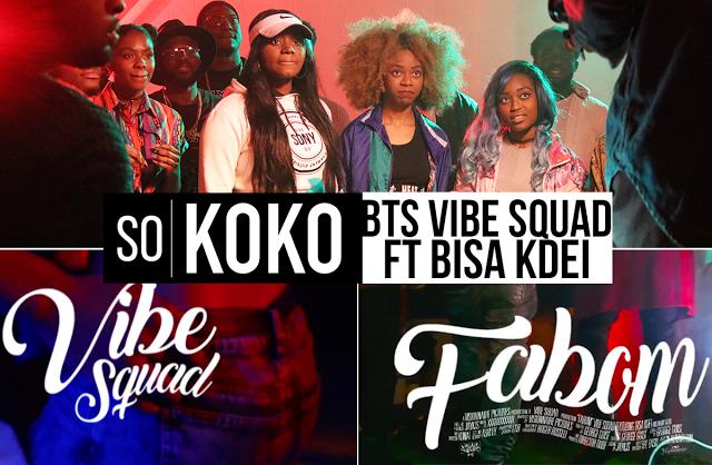 BTS Vibe Squad ft Bisa Kdei - Fabom