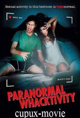 Paranormal Whacktivity (2012) Bluray 720p cupux-movie.com