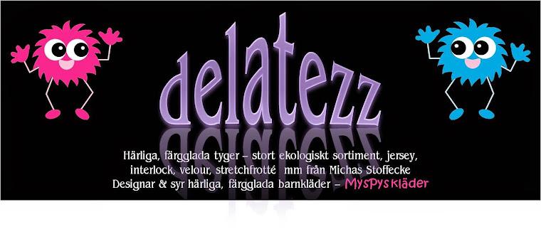 Delatezz - åteförsäljare av Michas Stoffeckes underbara tyger!