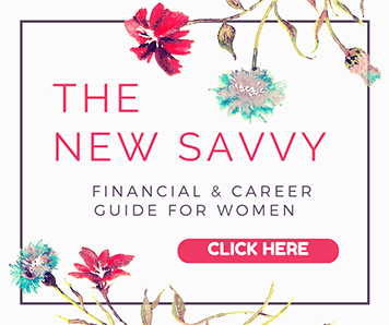 The New Savvy - Financial & Career Guide for Women