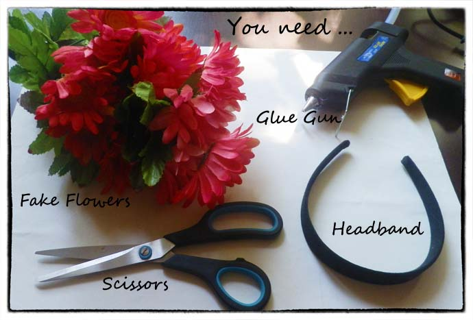you need fake flowers, scissors, headband and a glue gun