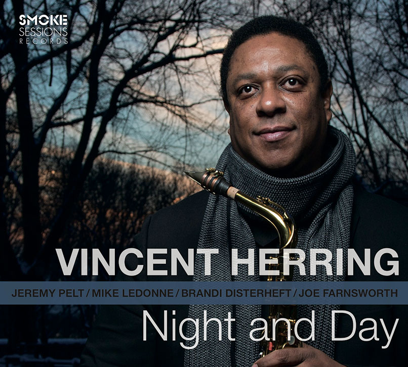 VINCENT HERRING:  NIGHT AND DAY