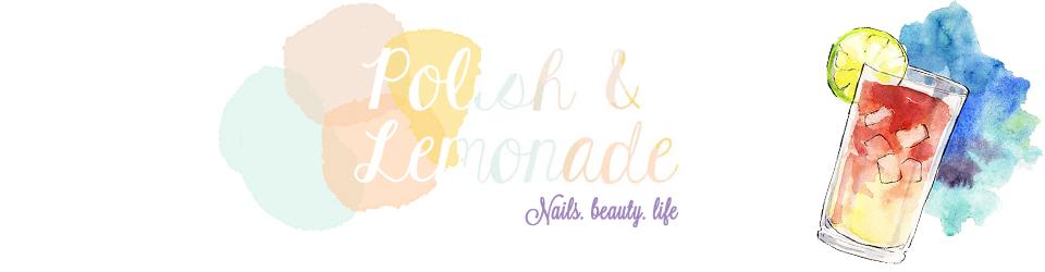 Polish and Lemonade