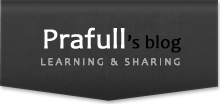 Prafull's Blog