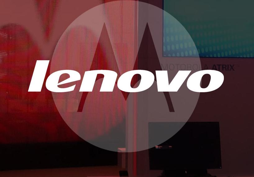 Lenovo,Motorola,Google