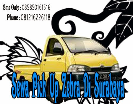 Sewa Pick Up Zebra Di Surabaya