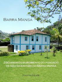 250 anos do surgimento do povoado de São Sebastião da Barra Mansa