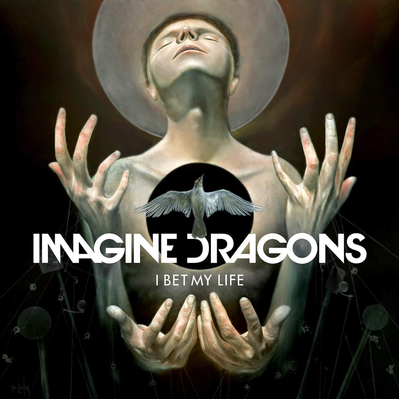 Download Imagine Dragons - I Bet My Life 2014 MP3 Música