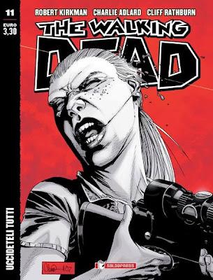 The Walking Dead - #11 (edicola) - Uccideteli tutti