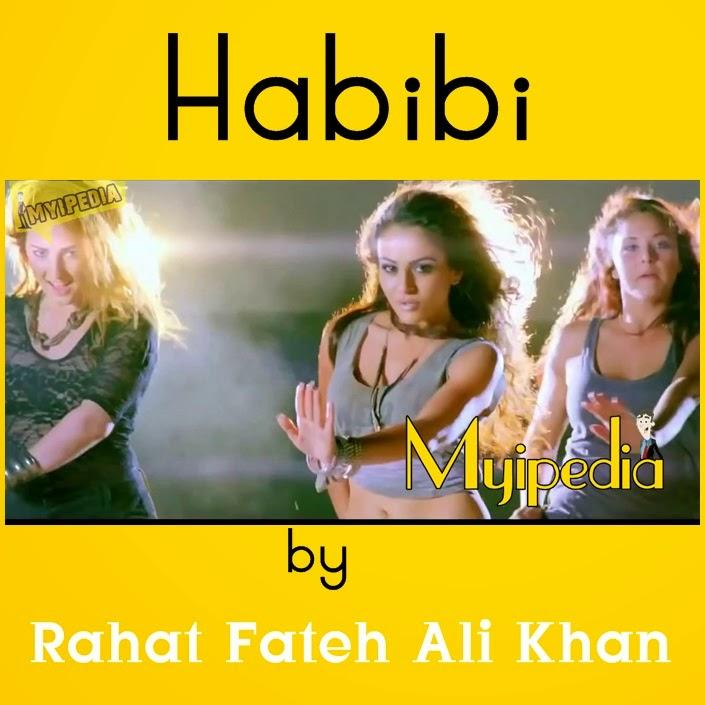 Rahat Fateh Ali Khan – Habibi