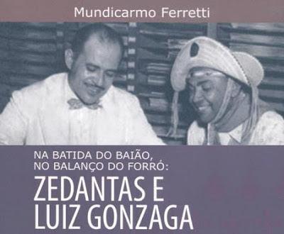 LIVRO RETRATA A PARCERIA ENTRE LUIZ GONZAGA E ZÉ DANTAS