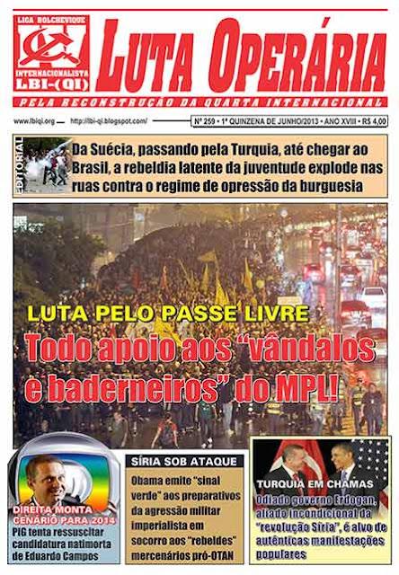 LEIA A EDIÇÃO DO JORNAL LUTA OPERÁRIA - Nº 259 - 1ª QUINZENA DE JUNHO/2013