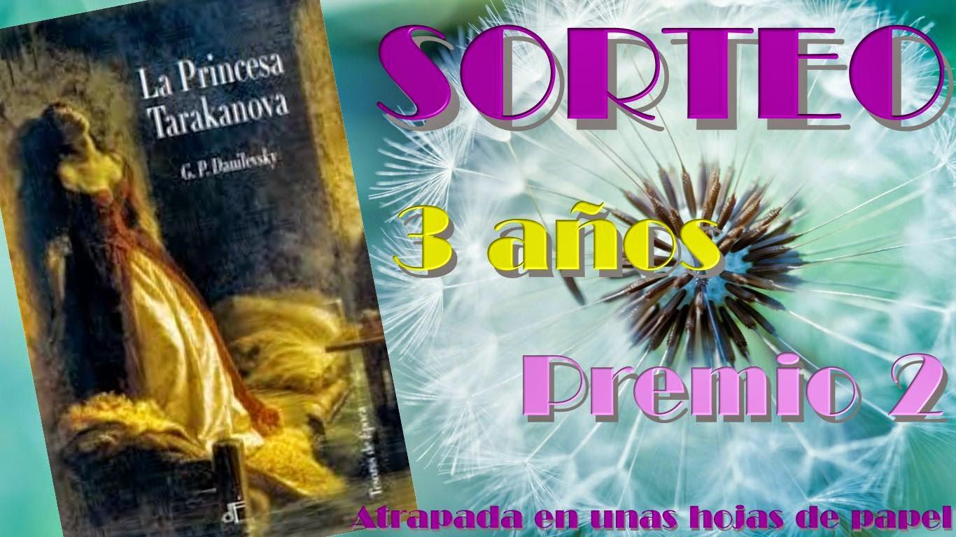 http://www.atrapadaenunashojasdepapel.com/2015/04/sorteo-3-anos-premio-2-la-princesa.html