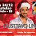 Na Tal Balada com Gusttavo Lima e Erick Montteiro em Castelo em Dezembro
