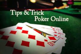tips trik cara bermain poker.jpeg