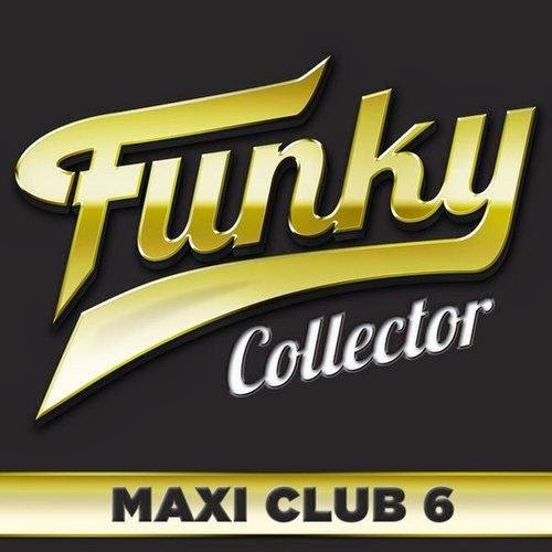 Funky Collector  Maxi Club 6  2014