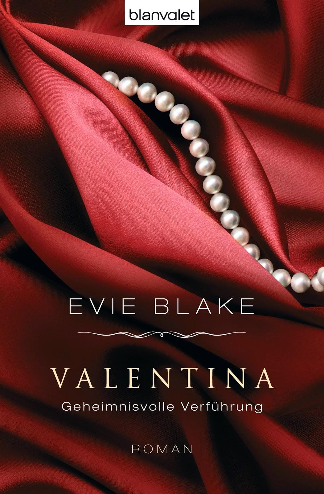 http://www.randomhouse.de/Presse/Paperback/Valentina-3-Geheimnisvolle-Verfuehrung-Roman/Evie-Blake/pr443689.rhd?mid=5&showpdf=false&per=508953#tabbox