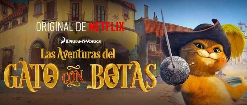 Las Aventuras del Gato con Botas Serie de Netflix