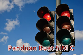 Tips Membuat SIM C dengan Jalur Legal Tanpa Calo