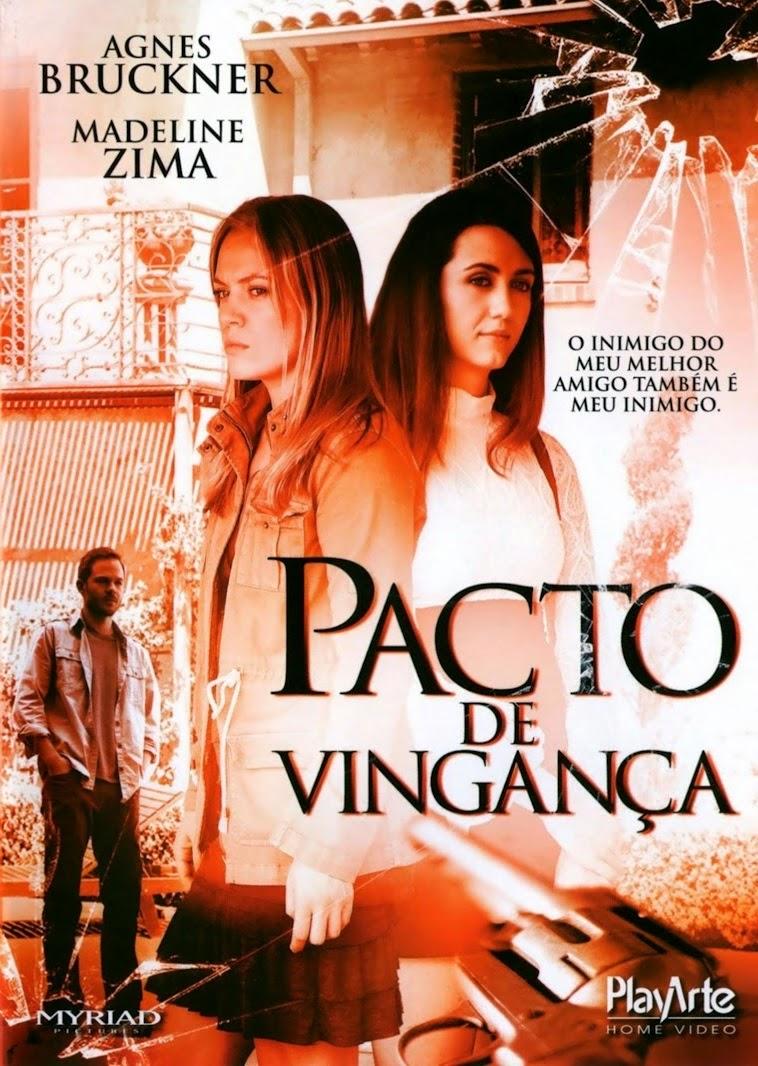 Pacto de Vingança – Dublado (2012)