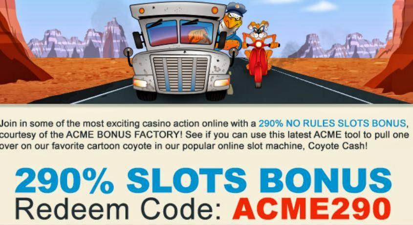 ACME290 No Rules Bonus code from RTG Casinos