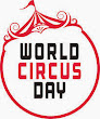 World Circus Day, April 16, 2016