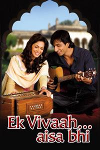 Ek Vivaah… Aisa Bhi (2008)
