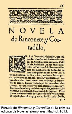 """""""Rinconete y Cortadillo"""", Novelas ejemplares, Miguel de Cervantes Saavedra"""