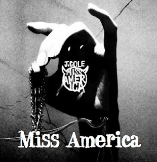 J. Cole - Miss America Lyrics