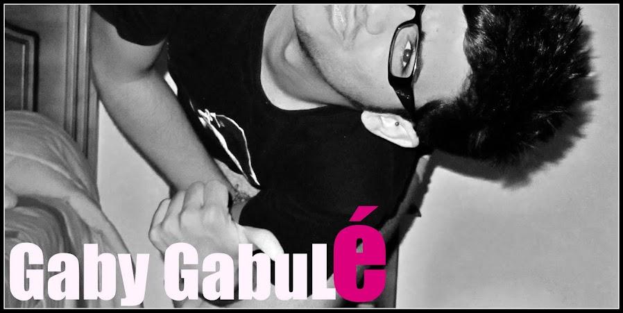 Gaby Gabulé.