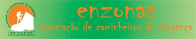 """""""ENZONAS"""" - Associação de Caminheiros de Bragança"""
