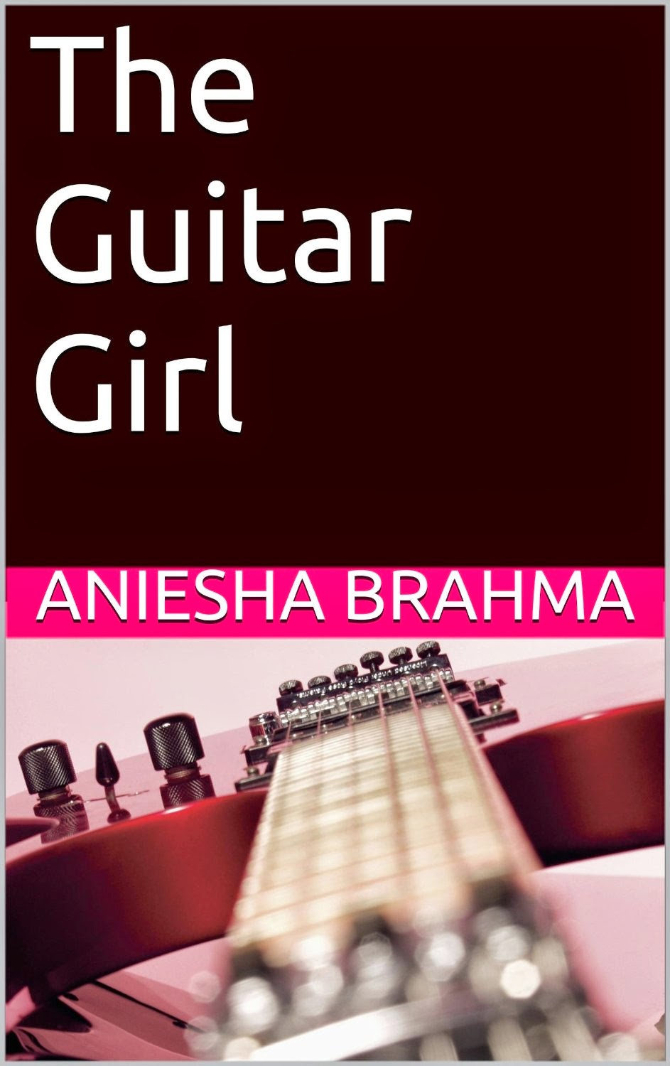 The Guitar Girl by Aniesha Brahma Book Tour