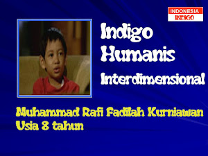 ANAK INDIGO 13 (VERSI MUHAMMAD RAFI FADILAH KURNIAWAN)