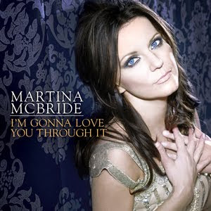 Martina McBride - I&#8217;m Gonna Love You Through It