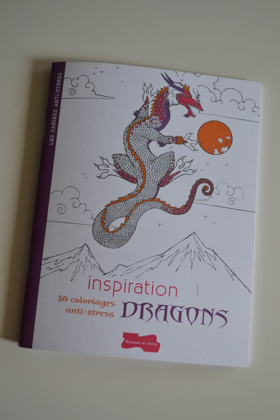 """A la demande de quelques personnes je publie un article pour vous faire découvrir quelques uns des 50 coloriages du livre """"Inspiration Dragons"""""""