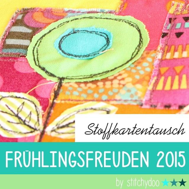 stitchydoo: Stoffkartentausch Frühlingsfreuden 2015 | Teilnehmer & Themen