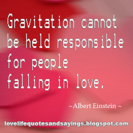 "gravitation can not be held for people falling in love Einstein once said ""gravitation cannot be held responsible for people falling in  love"" scientists decided to test this theory in this genius-inspired."