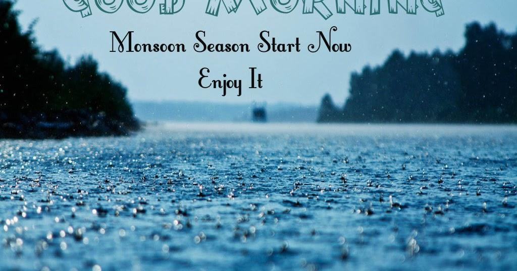 Beautiful Monsoon Good Morning For Friends Festival Chaska