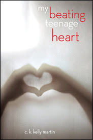 Beating Review: My Beating Teenage Heart by C.K. Kelly Martin