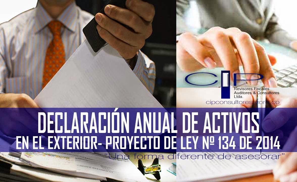 Declaraci N Anual De Activos En El Exterior Proyecto De Ley N 134 De 2014 Reforma Tributaria