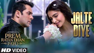 'Jalte Diye' VIDEO Song _ Prem Ratan Dhan Payo _ Salman Khan, Sonam Kapoor _ T-series