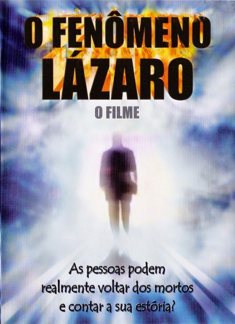O Fenômeno Lázaro