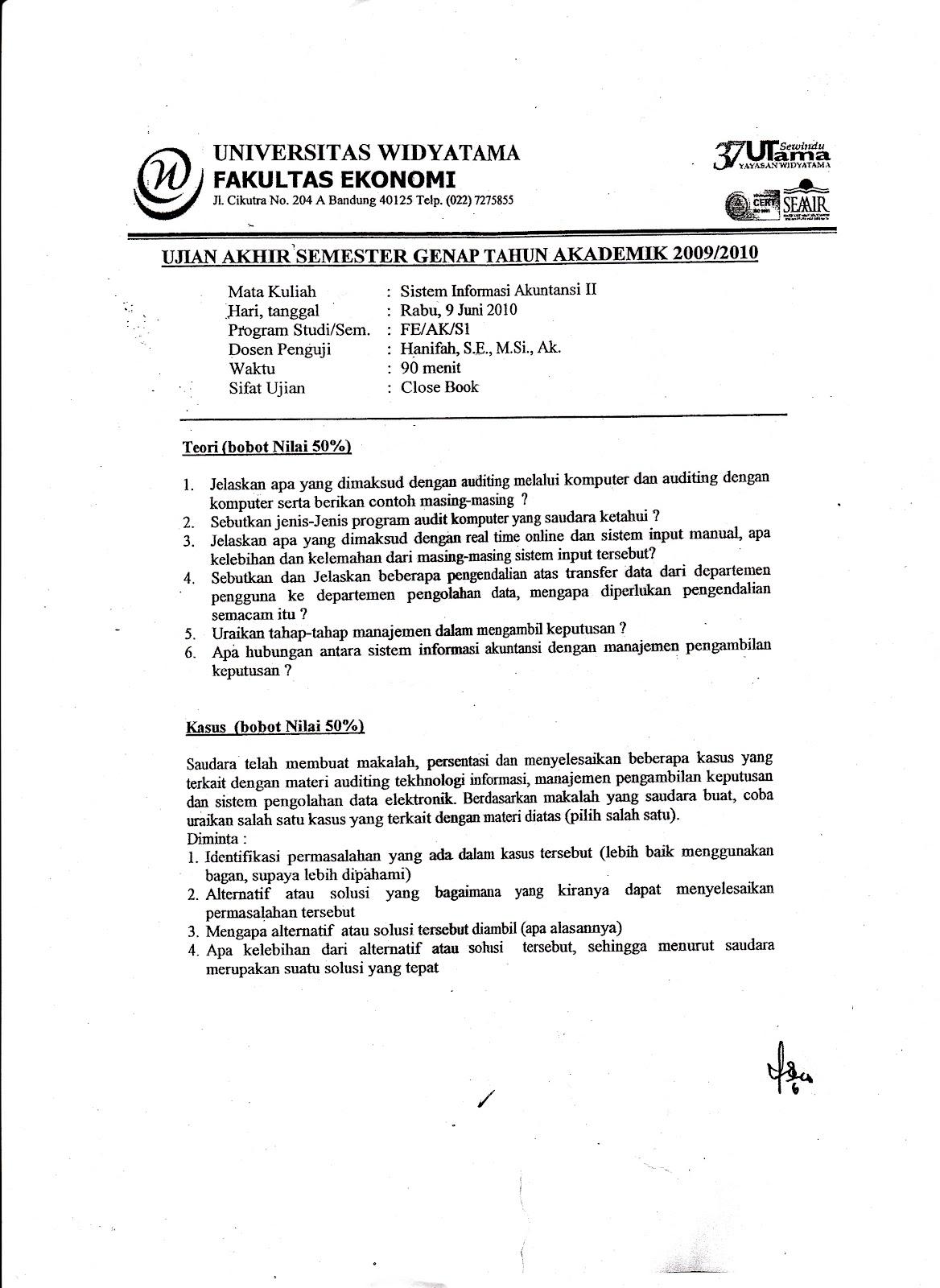 Uas Sistem Informasi Akutansi 2 Tahun 2009 2010 Kumpulan Soal Ujian