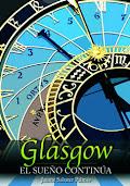 Glasgow, el sueño continua - Jaume Sabater