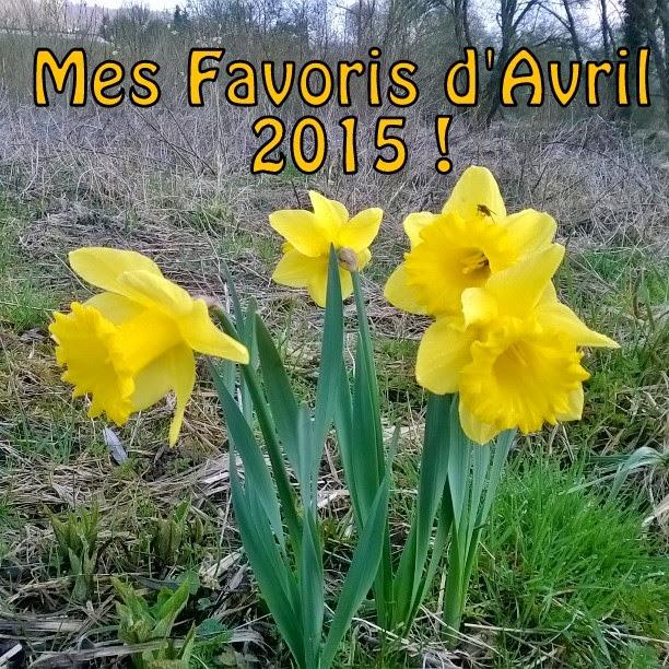 http://www.petitesastucesentrefilles.com/2015/04/mes-favoris-davril-2015.html