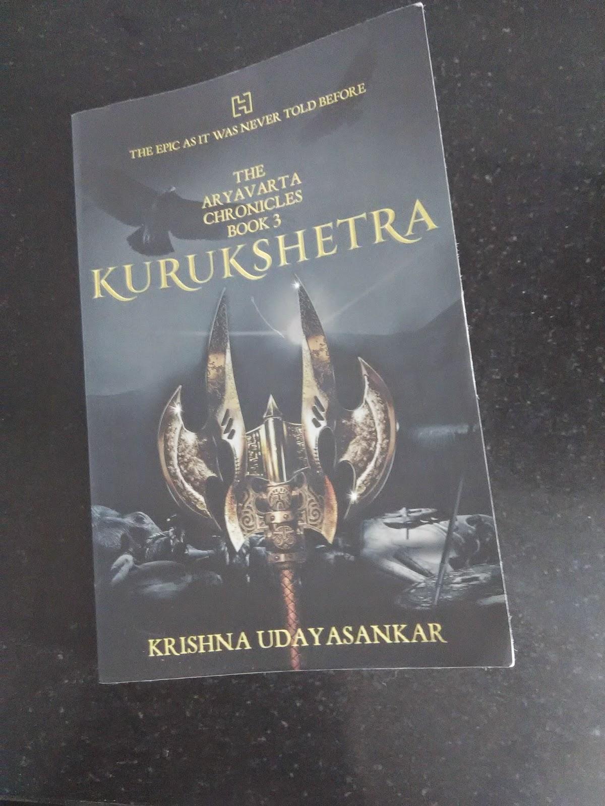 book review, kurukshetra, aryavarta chronicles, blogger review, goodreads, krishna udyasankar, book three of aryavarta chronicles review, mumbai, indian mythology, india authors
