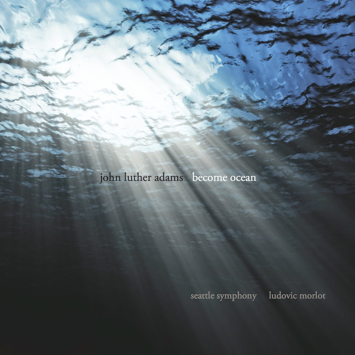 John Luther Adams - Become Ocean (Cantaloupe Music, 2014)