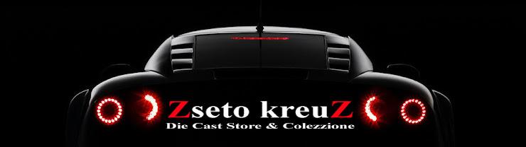 ZSETO KREUZ   Die Cast Store & Colezzione